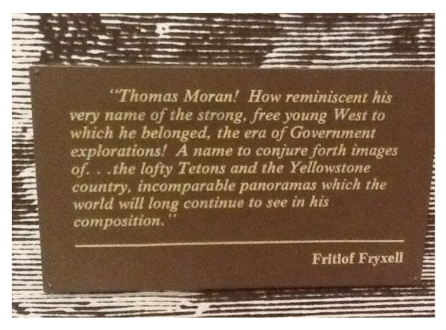 Quote about Moran from Mammoth visitors centre